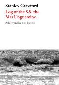 Log of the S.S. the Mrs Unguentine