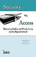 Security Vs Access Balancing Saftey & Productivity In The Digital School