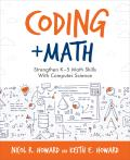 Coding + Math: Strengthen K-5 Math Skills with Computer Science