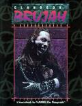 Brujah: Clanbook: A Sourcebook: Vampire The Masquerade RPG: WW 2051