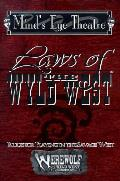 Laws Of The Wyld West Minds Eye Theat