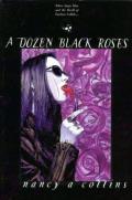 A Dozen Black Roses: Vampire The Masquerade