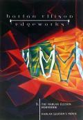 The Harlan Ellison Hornbook / Harlan Ellison's Movie: Edgeworks 3