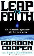 Leap Of Faith An Astronauts Journey