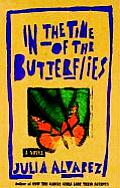 In The Time Of The Butterflies 1st Edition