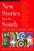 New Stories from the South 1993 The Years Best