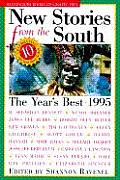 New Stories from the South 1995 The Years Best