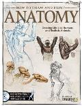 How To Draw & Paint Anatomy Creating Life Like Humans & Realistic Animals