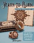 Yearn to Burn A Pyrography Master Class
