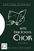Getting Started with High School Choir