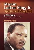 Martin Luther King Jr Spirit Led Prophet