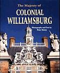 Majesty Of Colonial Williamsburg