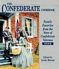 The Confederate Cookbook: Family Favorites from the Sons of Confederate Veterans