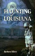 Haunting Of Louisiana