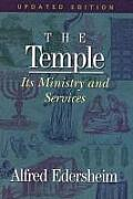 Temple Its Ministry & Services Updated Edition