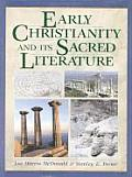 Early Christianity & Its Sacred Literature