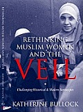Rethinking Muslim Women and the Veil (07 Edition)