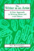 Writer As An Artist A New Approach To Wr