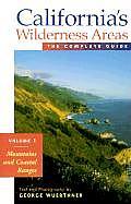 Californias Wilderness Areas Mountains & Coastal Ranges