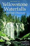 Guide to Yellowstone Waterfalls & Their Discovery