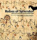 Robes of Splendor: Native American Painted Buffalo Hides