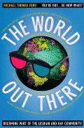The World Out There: Becoming Part of the Lesbian and Gay Community