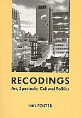 Recodings Art Spectacle Cultural Politic