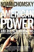American Power & the New Mandarins Historical & Political Essays