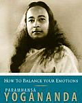 How to Have Courage Calmness & Confidence Volume 5 The Wisdom of Yogananda