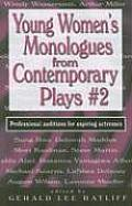 Young Womens Monologues from Contemporary Plays 2 Professional Auditions for Aspiring Actresses