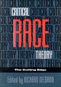 Critical Race Theory The Cutting Edge