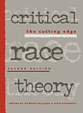 Critical Race Theory The Cutting Edge 2nd Edition