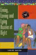 Living Loving & Lying Awake At Night