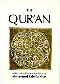 Quran The Eternal Revelation Vouchsafed to Muhammad