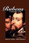 Rubens: A Double Life
