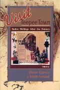 Visit Teepee Town Native Writings After the Detours