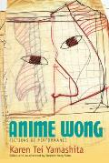 Anime Wong Fictions of Performance