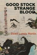 Good Stock Strange Blood
