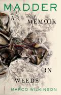 Madder: A Memoir in Weeds