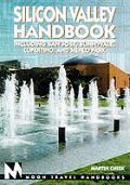 Moon Silicon Valley Handbook 1st Edition