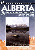 Moon Alberta & Nw Territories Handbook 4th Edition