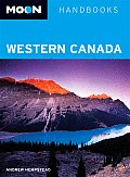 Moon Western Canada Handbook 2nd Edition