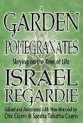 Garden of Pomegranates a Garden of Pomegranates Skrying on the Tree of Life Skrying on the Tree of Life