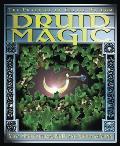 Druid Magic The Practice of Celtic Wisdom
