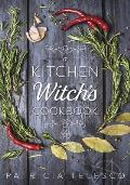 Kitchen Witchs Cookbook a Kitchen Witchs Cookbook