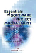 Essentials of Software Project Management (2ND 07 Edition)
