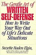 Gentle Art Of Written Self Defense