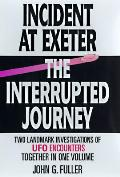 Incident At Exeter The Interrupted Journ