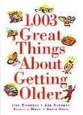 1003 Great Things About Getting Older