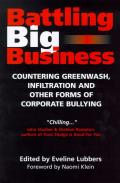 Battling Big Business Countering Greenwash Infiltration & Other Forms of Corporate Bullying